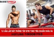 Tư vấn cách lắp đặt phòng tập gym